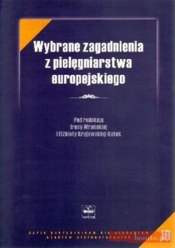 Okładka książki Wybrane zagadnienia z pielęgniarstwa europejskiego