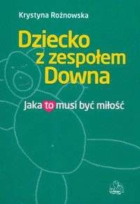 Okładka książki Dziecko z zespołem Downa