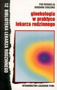 Okładka książki Ginekologia w praktyce lekarza rodzinnego
