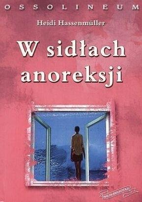 Okładka książki W sidłach anoreksji