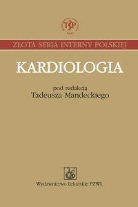 Okładka książki Kardiologia - Mandecki Tadeusz (red.)