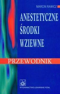 Okładka książki Anestetyczne środki wziewne przewodnik