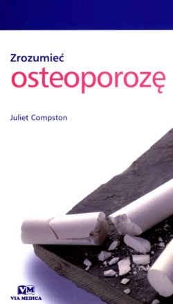 Okładka książki zrozumieć osteoporozę