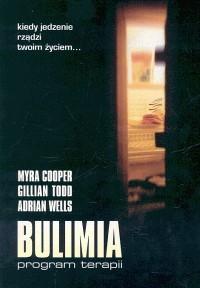 Okładka książki Bulimia. Program terapii