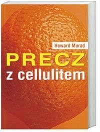 Okładka książki Precz z cellulitem