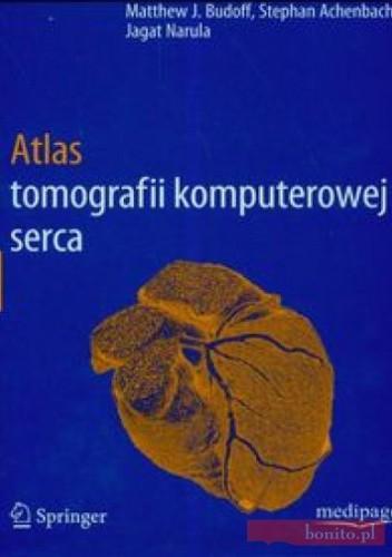 Okładka książki Atlas tomografii komputerowej serca