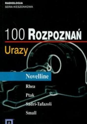 Okładka książki 100 rozpoznań. Urazy