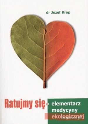 Okładka książki Ratujmy się - elementarz medycyny ekologicznej