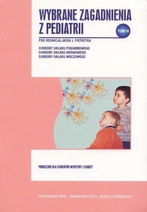 Okładka książki Wybrane zagadnienia z pediatrii, tom III