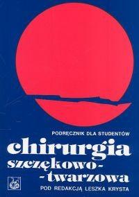 Okładka książki Chirurgia szczękowo-twarzowa