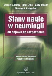 Okładka książki Stany nagłe w neurologii od objawu do rozpoznania