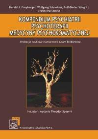Okładka książki Kompendium psychiatrii, psychoterapii, medycyny psychosomatycznej - Freyberger Harald J., Schneider Wolfgang, Stieglitz Rolf-Dieter