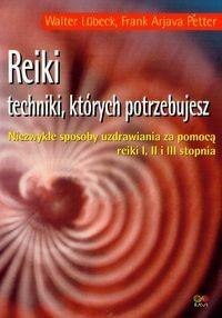 Okładka książki Reiki. Techniki, których potrzebujesz