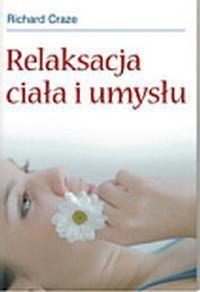 Okładka książki Relaksacja ciała i umysłu