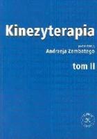 Kinezyterapia t.2  Ćwiczenia kinezyterapii i metody kinezyterapeutyczne