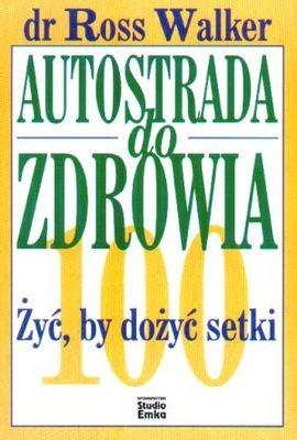 Okładka książki Autostrada do zdrowia