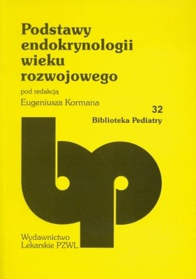 Okładka książki Podstawy endokrynologii wieku rozwojowego