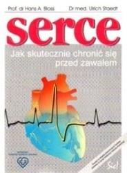 Okładka książki Serce. Jak skutecznie chronić się przed zawałem