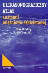 Okładka książki Ultrasonograficzny atlas anatomii mięśniowo-szkieletowej