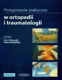 Okładka książki Postępowanie praktyczne w ortopedii i traumatologii