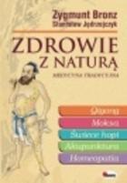 Okładka książki Zdrowie z naturą: medycyna tradycyjna