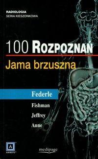 Okładka książki 100 rozpoznań Jama brzuszna