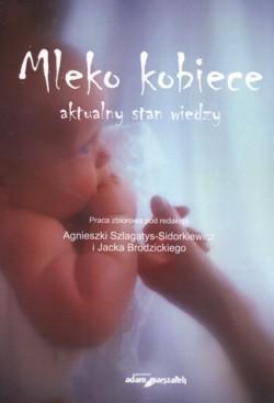 Okładka książki Mleko kobiece Aktualny stan wiedzy