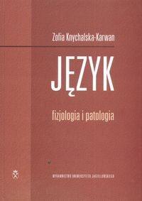 Okładka książki Język. Fizjologia i patologia