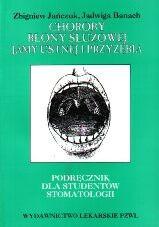 Okładka książki Choroby błony śluzowej jamy ustnej i przyzębia