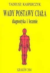 Okładka książki Wady postawy ciała diagnostyka i leczenie