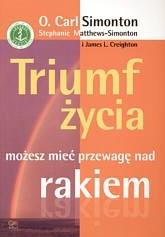 Okładka książki Triumf życia możesz mieć przewagę nad rakiem