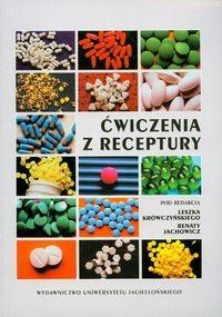 Okładka książki ćwiczenia z receptury - Krówczyński Leszek, Jachowicz Renata (red.)
