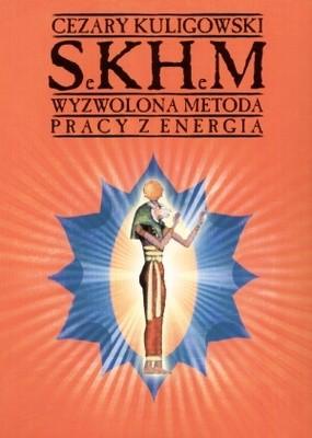 Okładka książki SeKHeM. Wyzwolona metoda pracy z energią