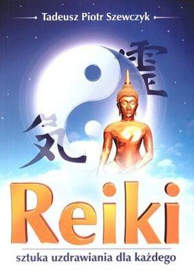 Okładka książki Reiki. Sztuka uzdrawiania dla każdego