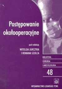 Okładka książki Postępowanie okołooperacyjne