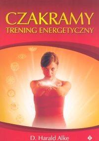 Okładka książki Czakramy. Trening energetyczny