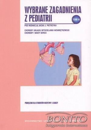 Okładka książki Wybrane zagadnienia z pediatrii, tom IV