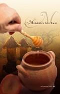 Okładka książki Miodolecznictwo