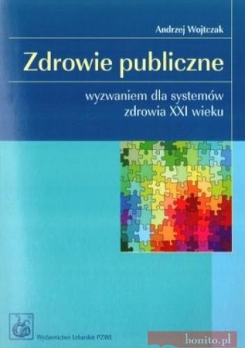 Okładka książki zdrowie publiczne wyzwaniem dla systemów zdrowia XXI wieku