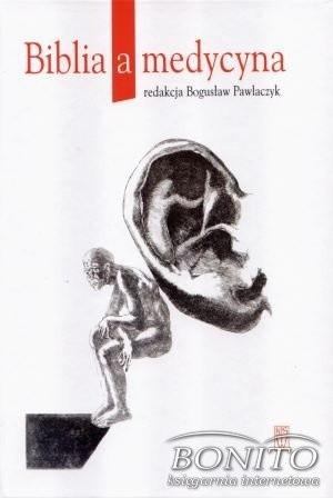 Okładka książki Biblia a medycyna