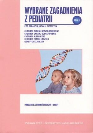 Okładka książki Wybrane zagadnienia z pediatrii, tom II