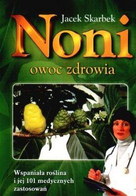 Okładka książki Noni. Owoc zdrowia