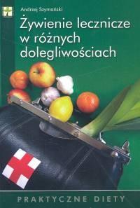 Okładka książki żywienie lecznicze w różnych dolegliwościach