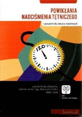 Okładka książki Powikłania nadciśnienia tętniczego - poradnik dla lekarzy rodzinnych
