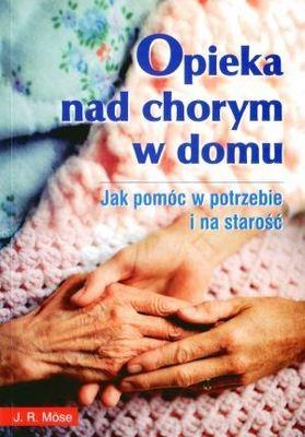 Okładka książki Opieka nad chorym w domu