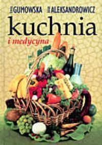Okładka książki Kuchnia i medycyna