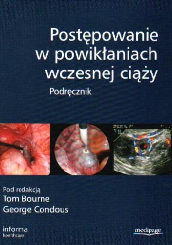 Okładka książki Postępowanie w powikłaniach wczesnej ciąży. Podręcznik