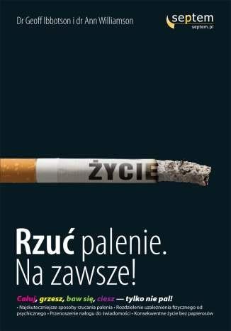 Okładka książki Rzuć palenie na zawsze!