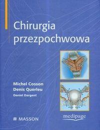 Okładka książki Chirurgia przezpochwowa