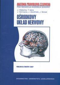 Okładka książki Ośrodkowy układ nerwowy Anatomia prawidłowa człowieka - Skawina Andrzej (red.)